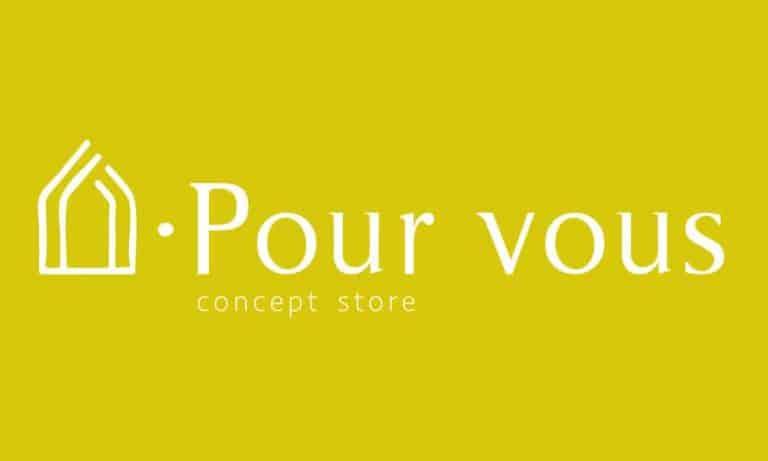 Pour Vous Concept Store – Stylé et original, tout simplement !